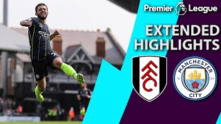 Fulham v. Manchester City   PREMIER LEAGUE EXTENDED HIGHLIGHTS   3/30/19   NBC Sports