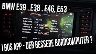BMW E39 - i Bus App | Der Bessere Bordcomputer ?