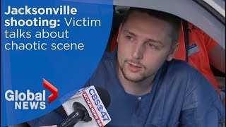 Jacksonville shooting victim describes chaotic scene
