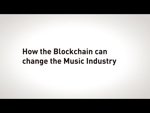 How the Blockchain can change the Music Industry