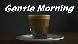 Gentle Morning Jazz - Relaxing Background Piano Music to Start the Day