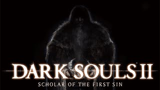 Dark Souls 2 Scholar of the First Sin - Forlorn Hope Trailer (2015) | Official Game HD