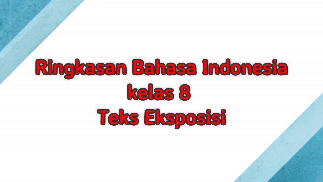 Ringkasan Vina Kelas 8 Bahasa Indonesia Teks Eksposisi Youtube