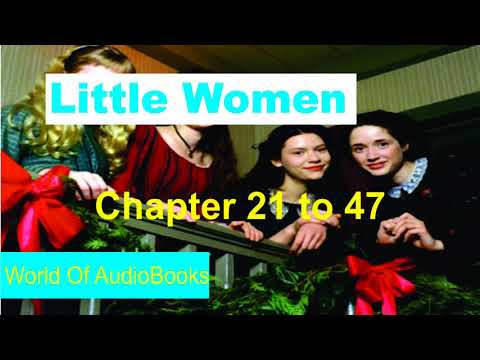 Audiobook For Kids and Children - Little Women chapter 21 - 47 - Fairy Tales - Bedtime Story