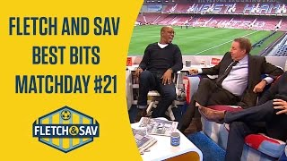 Fletch and Sav Best Bits Matchday #21