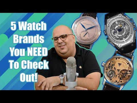 5 Watch Brands You Probably Have Never Heard Of But You Should Check Out
