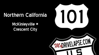 US 101 Northern California Dashcam Drive: McKinleyville to Crescent City