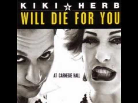 Kiki & Herb Will Die For You- Dominique