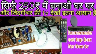 Make Set Top Box For FTA TV, ||DIY STB ||Free Dish Box Made At Home||