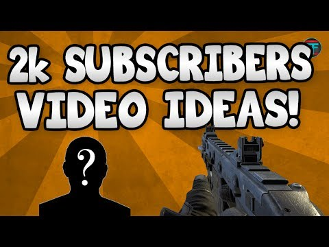 2K Subscribers Video Ideas : Face Reveal, Setup Tour, Q&A? (BO2 Vector K10 Gameplay)