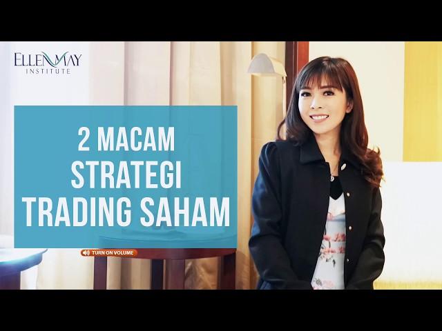 2 Macam Strategi Trading Saham