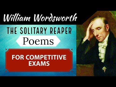 English Poems for competitive exams - The Solitary Reaper by William Wordsworth - Hindi Explanation