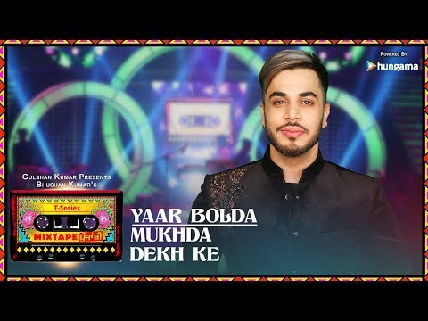 Mix - T-Series Mixtape Punjabi: YAAR BOLDA/MUKHDA DEKH KE (Video) | Surjit & Gitaz Bindrakhia