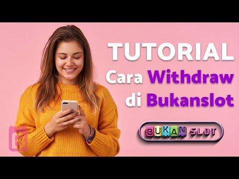 Cara Withdraw di Situs Slot Online | Bukanslot