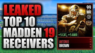*Leaked* TOP 10 MADDEN 19 RECEIVERS + RATINGS | Leaked Madden 19 Player Ratings