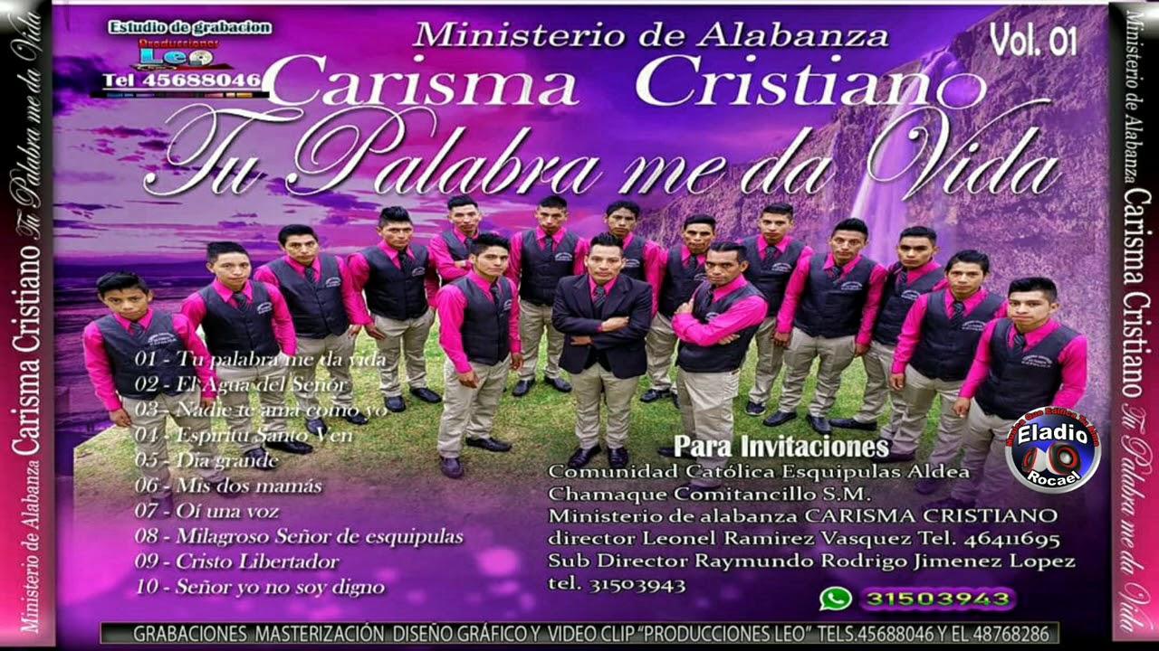 Ministerio de Alabanza CARISMA CRISTIANO Álbum Completo
