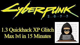 Cyberpunk 2077 patch 1.3 Quickhack XP glitch - Max lvl in 15 minutes