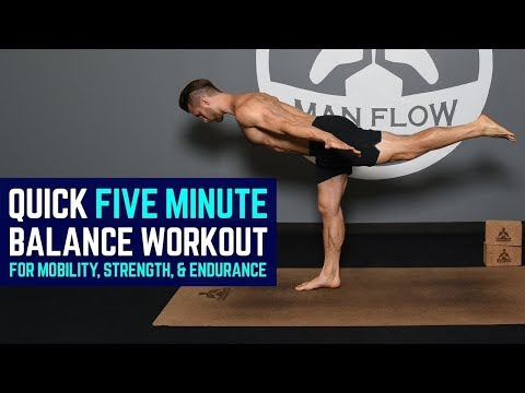 Quick 5-Minute Balance Workout for Mobility, Strength, & Endurance