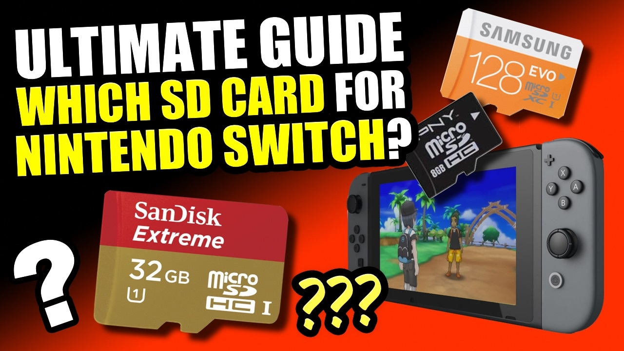 Switch Sd Karte.Nintendo Switch Ultimate Guide Which Sd Card To Get