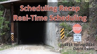 Scheduling Recap / Real-Time Scheduling