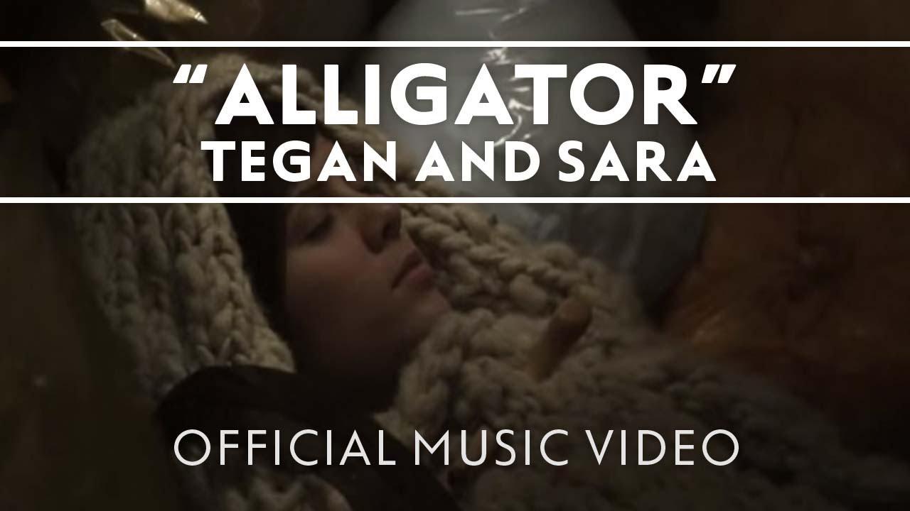 tegan-and-sara-alligator-official-music-video-teganandsaramusic