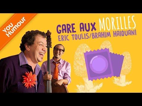 Eric TOULIS et Brahim HAIOUANI - Gare aux morilles !