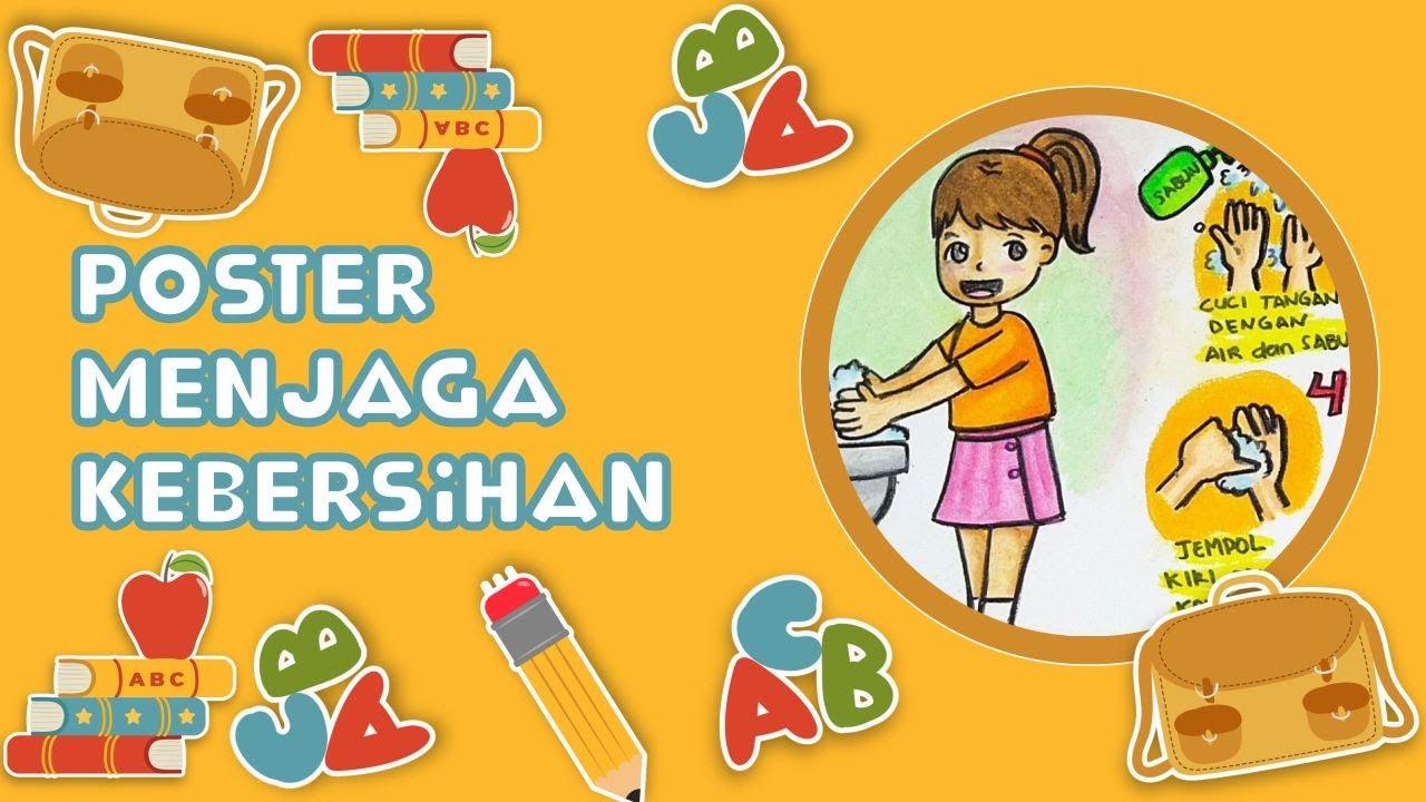 Cara Menggambar Mewarnai Poster Tema Menjaga Kebersihan Dengan Mencuci Tangan Yang Baik Dan Benar