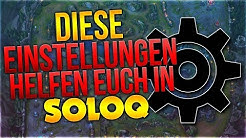 Diese Einstellungen helfen euch in Solo Q! [League of Legends] [Deutsch / German]