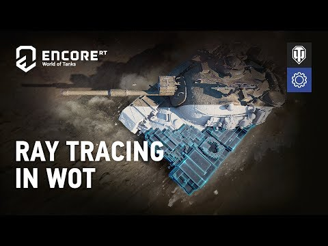 Ray Tracing In World Of Tanks