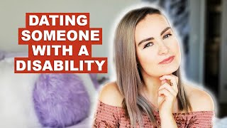 I Dated Someone Who Also Has A Disability…