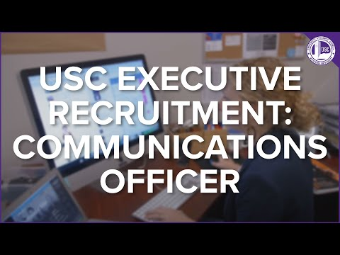 USC Executive Recruitment: Communications Officer