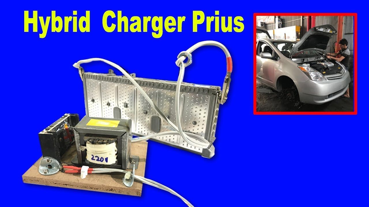 How To Make Charger Hybrid Battery For Toyota Prius