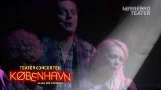 Teaterkoncerten København - klip fra forestillingen (Officiel video)