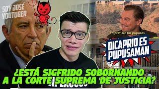 Leonardo Dicaprio es PUPUSAMAN / ¿Sigfrido Reyes soborna a la CSJ? - SOY JOSE YOUTUBER