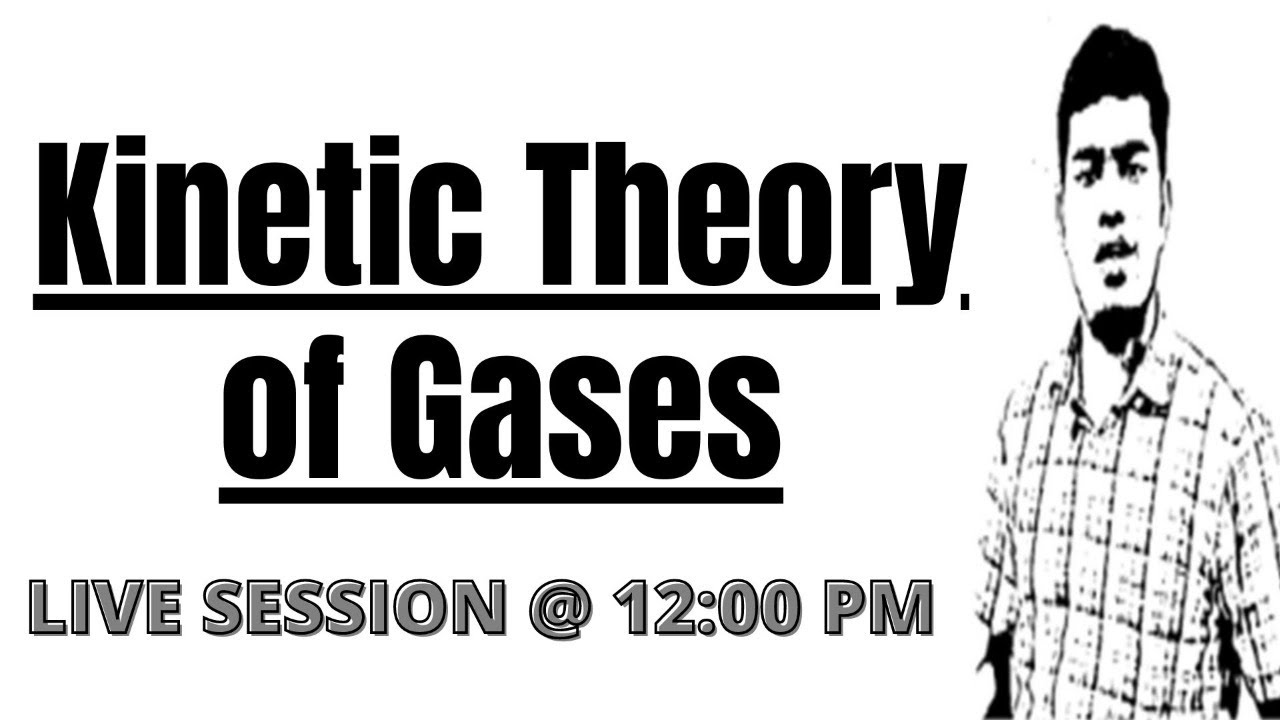 NEET Physics - Kinetic Theory of Gases - Important Questions - NEET 2021 2022