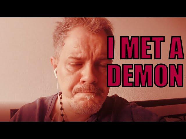 I Met a Demon in Meditation!