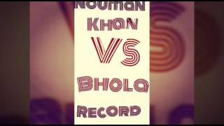 massage to nouman khan and bhola records