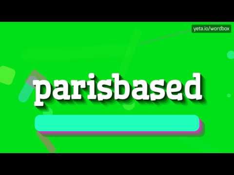 PARISBASED - HOW TO PRONOUNCE IT!?
