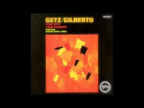 Stan Getz ft João Gilberto ft Astrud Gilberto - The Girl From Ipanema (Verve Records 1963)