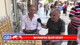 BAYRAM'DA İŞLER KESAT