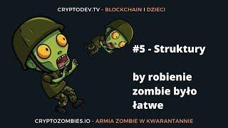 #05 Blockchain dla dzieci - Struktury - Co to jest? :)