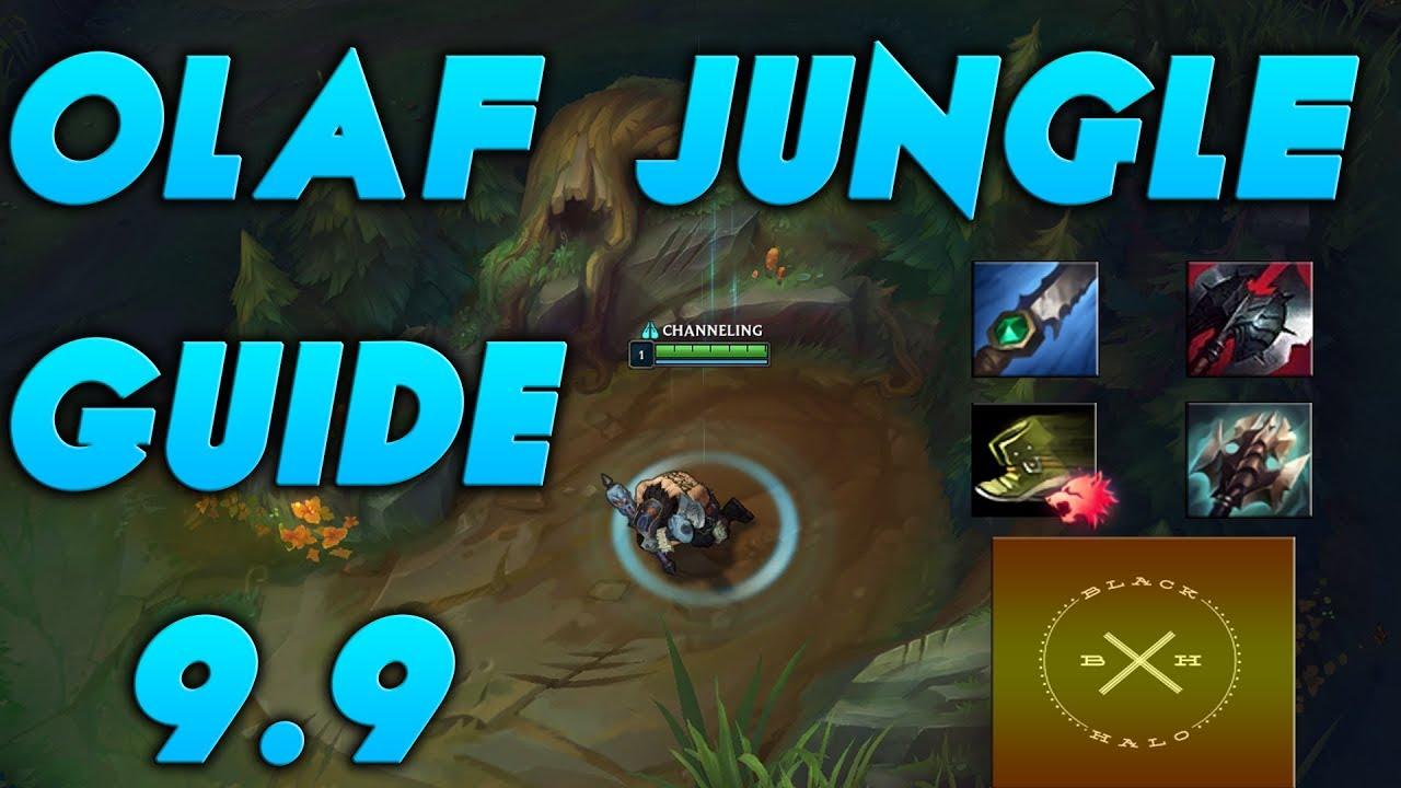 League Of Legends Olaf Jungle Build Olaf Gameplay Patch 9 9 Olaf Build Lol Olaf Guide Youtube
