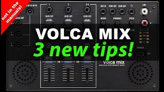 Volca Mix - 3 new tips that aren't in the manuals!