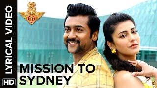 mission to sydney   lyrical video   s3   suriya anushka shetty shruti haasan