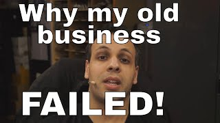Why my old business failed, how to not be a stupid failure like Louis Rossmann