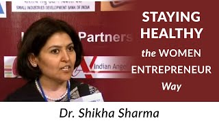 Staying healthy the Women Entrepreneur
