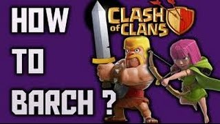 Clash of Clans: How to Farm using the BARCH Attack Strategy