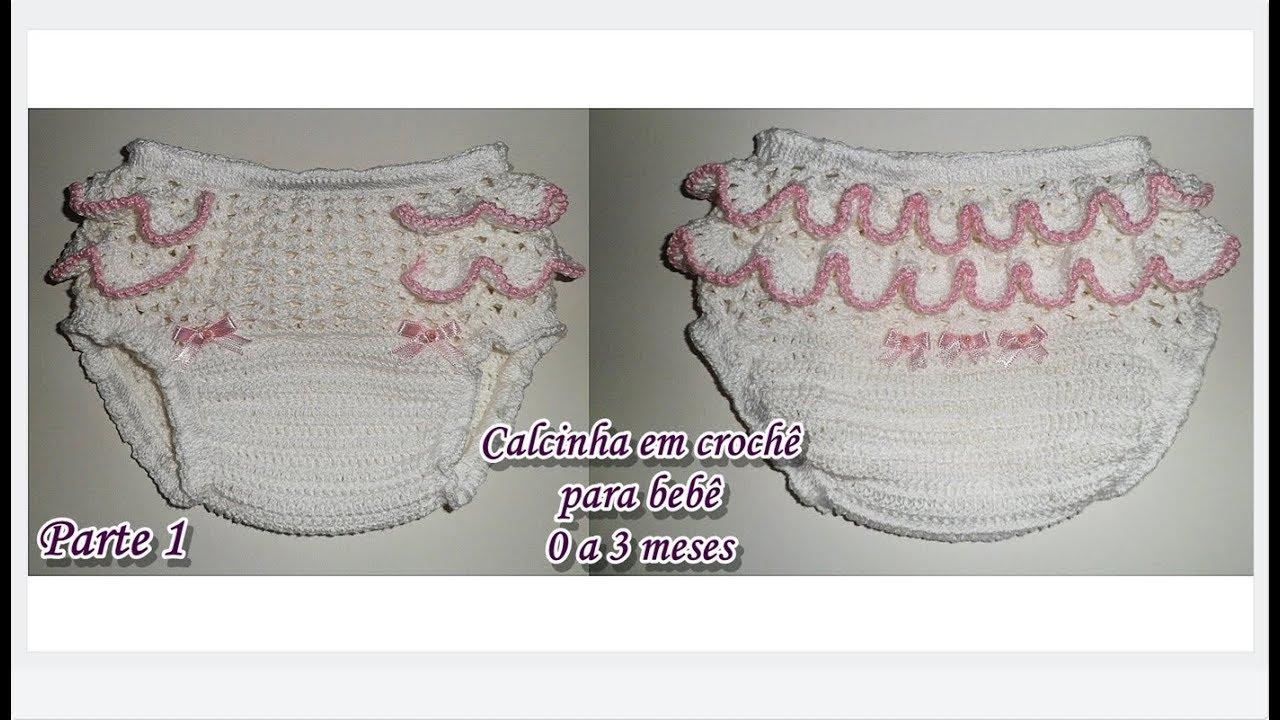 c4cbbebc3 Calcinha em crochê para bebê de 0 a 3 meses.(Parte 1 2) - YouTube