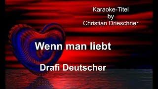 Wenn man liebt  Drafi Deutscher  Karaoke