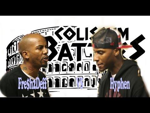 Fre$h2Deff vs Hyphen